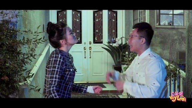 Cái Gì Vậy Trời - Đánh Ghen | Episode 04