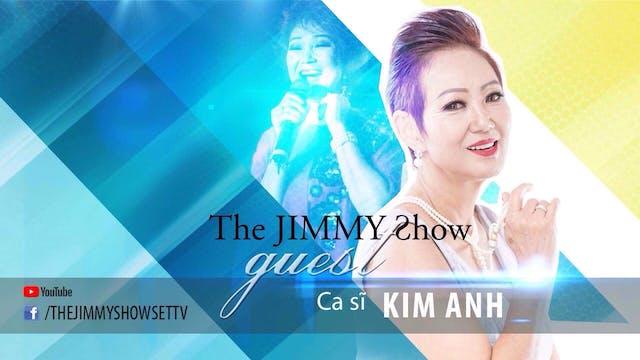 Jimmy Show | Ca sĩ Kim Anh