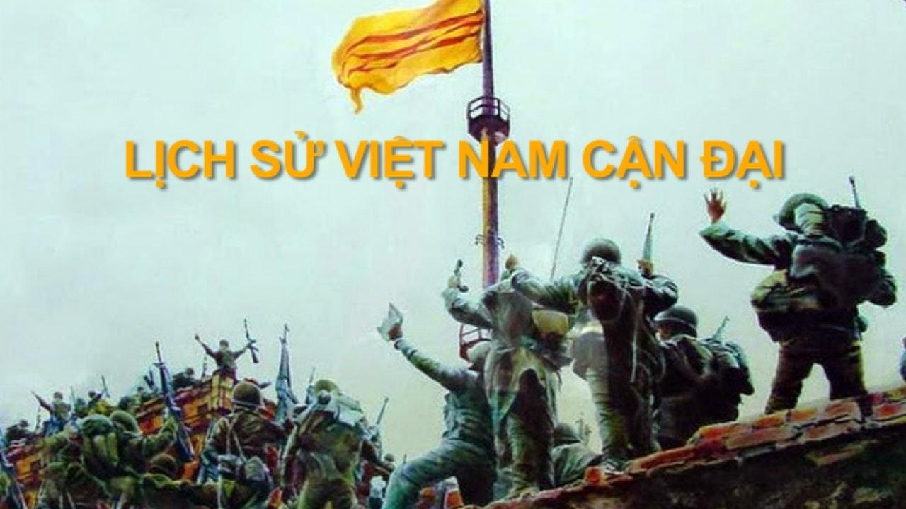Lịch Sử Việt Nam Cận Đại