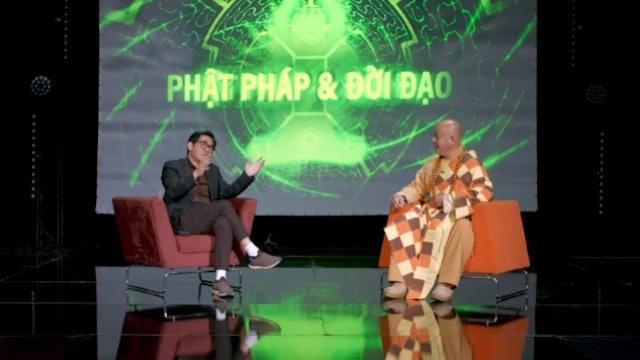 Phật Pháp & Đời Đạo | Show 2