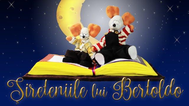 Şireteniile lui Bertoldo /poveste de noapte bună5+