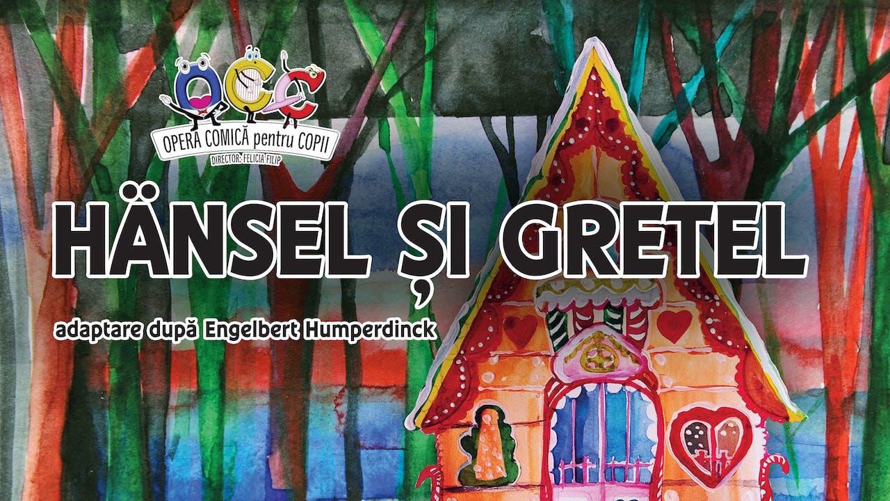 Hansel și Gretel, 30.05.2021, ora 11:00