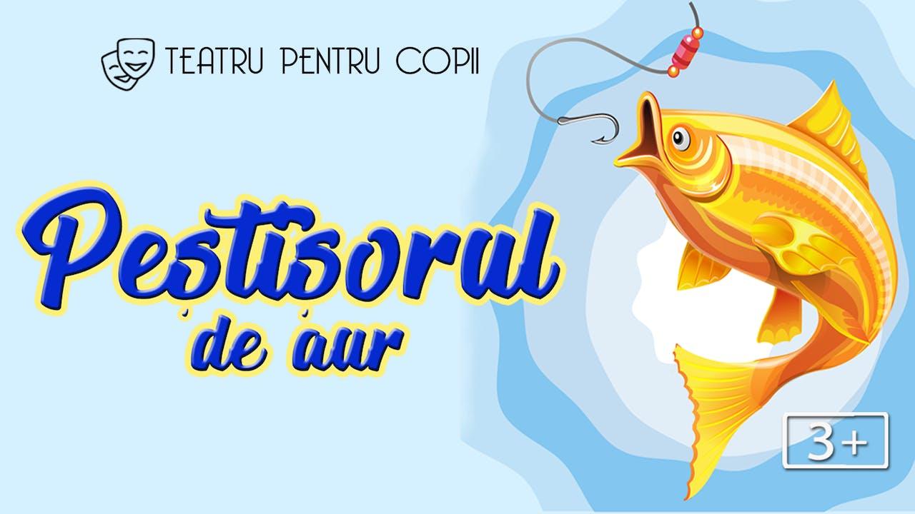 Peștișorul de aur / 26.09.2021, ora 11:0
