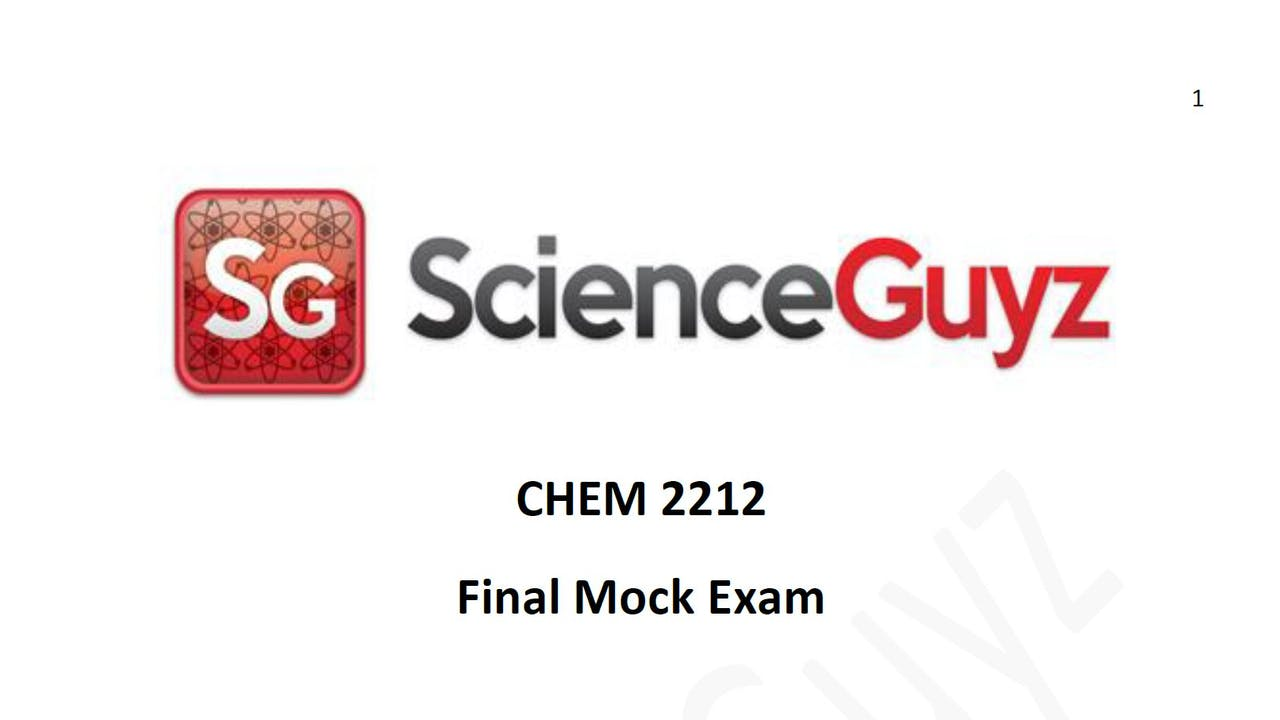 CHEM 2212 (OCHEM 2) Final Mock Exam Spring 2021