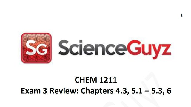 CHEM 1211 Exam Review #3 Spring 2021
