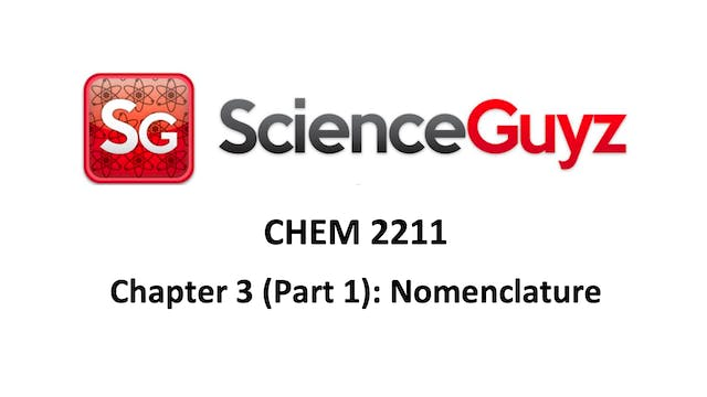 CHEM 2211 Chapter 3 (pt 1): Nomenclature Workshop