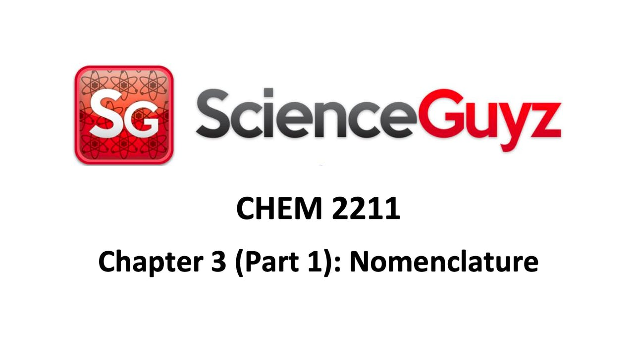 CHEM 2211 Chapter 3 (pt 1): Nomenclature Workshop