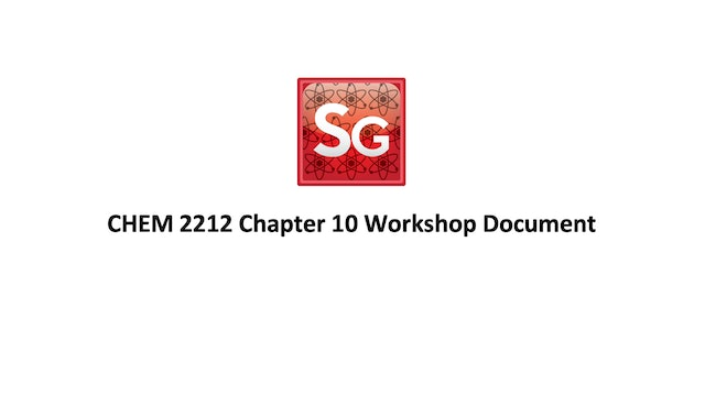 Chapter 10: Reactions of Alcohols, Ethers, Epoxides and Amines Workshop Document