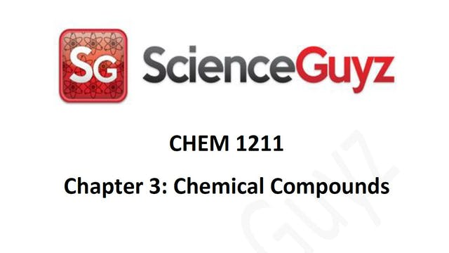 CHEM 1211 Chapter 3: Chemical Compounds Workshop