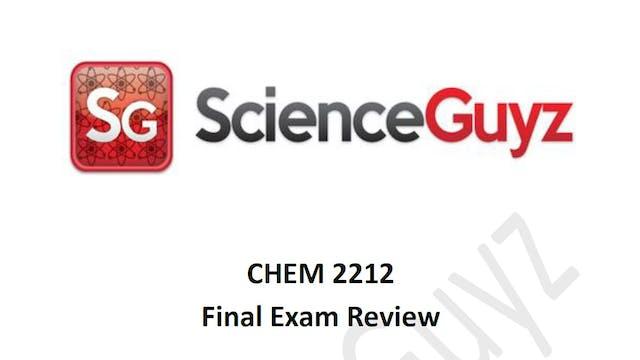 CHEM 2212 Final Exam Review Spring 2021