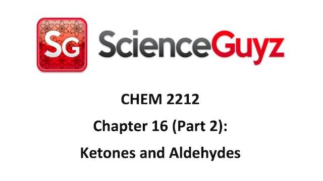 CHEM 2212 Ch 16 Part 2 (Video 1)