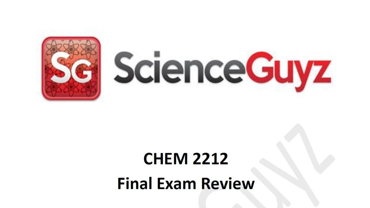 CHEM 2212 (OCHEM 2) Final Exam Review Spring 2021