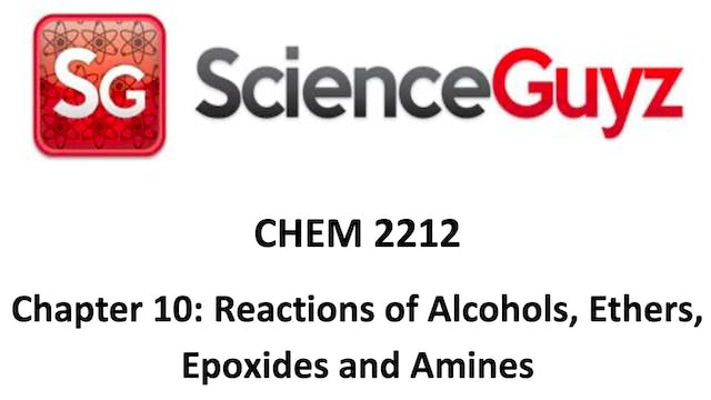 Chapter 10: Reactions of Alcohols, Ethers, Epoxides and Amines (Corona Edition)