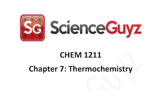 CHEM 1211 Chapter 7: Thermochemistry Workshop