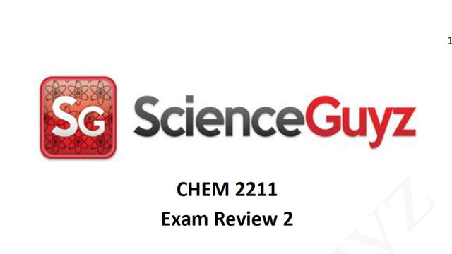 CHEM 2211 Exam Review #2 Spring 2021