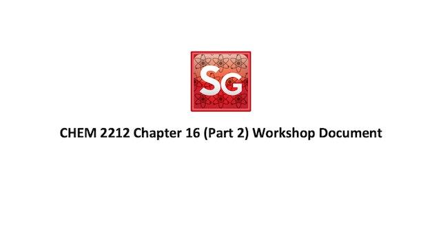 Chapter 16 (Part 2): Aldehydes and Ketones Workshop Spring 2021 Document