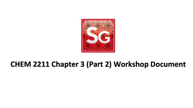 Chapter 3 (Part 2): Newman Projections and Chairs Workshop Document