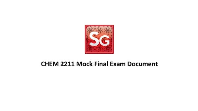 CHEM 2211 Final Mock Exam Spring 2021 Document