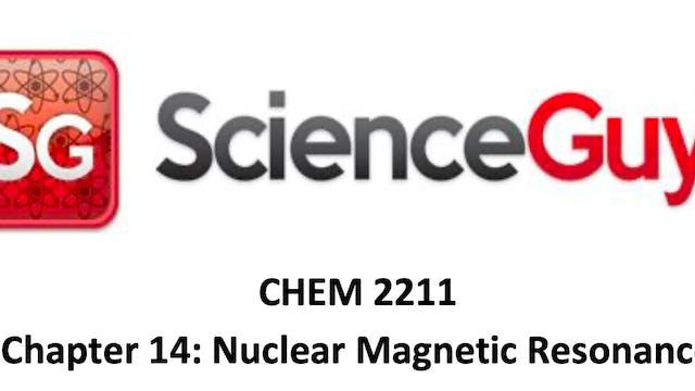 CHEM 2211 Ch 14 NMR Video 2