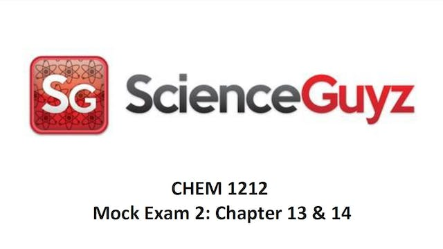 CHEM 1212 Mock Exam #2 & Solutions Spring 2021