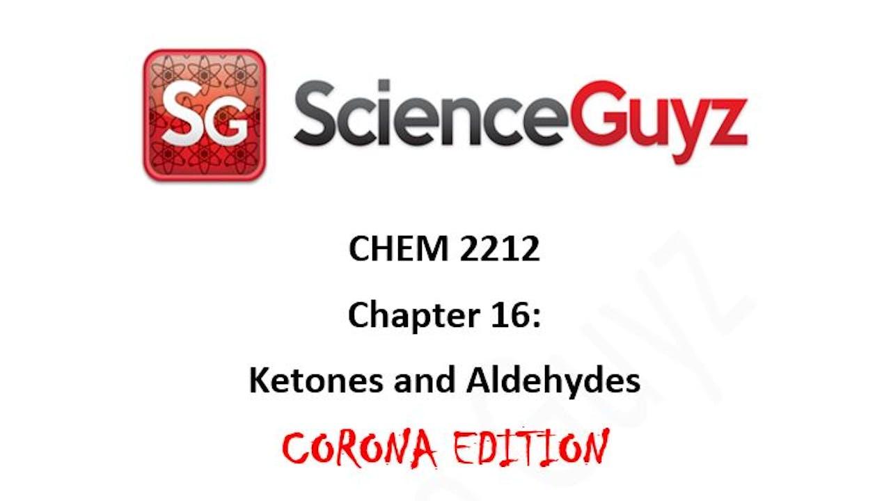 CHEM 2212 Chapter 16: Aldehydes & Ketones Workshop
