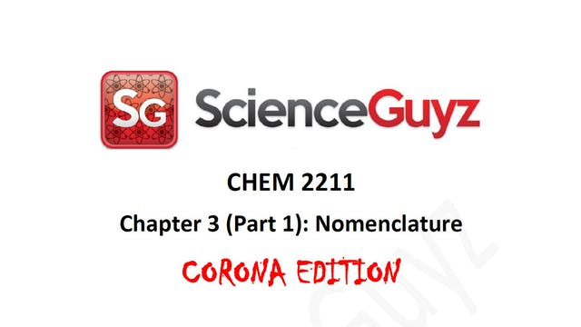 Chapter 3 (Part 1): Nomenclature (Corona Edition)
