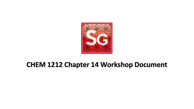 Chapter 14: Solutions & Their Properties Spring 2021 Workshop Document