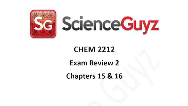 CHEM 2212 Exam Review #2 Spring 2021