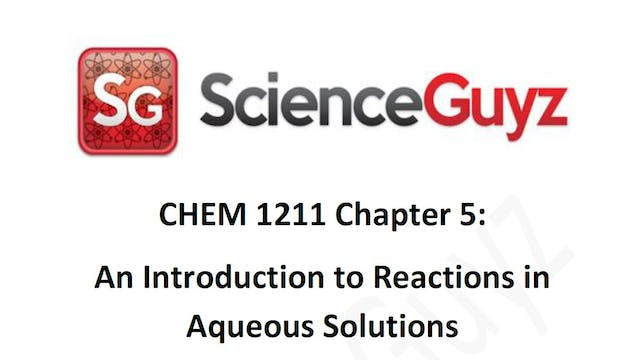CHEM 1211 Chapter 5: Rxns in Aqu. Solns Workshop