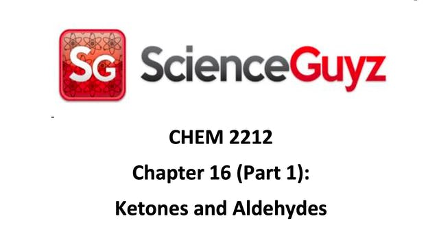 CHEM 2212 Ch 16 Part 1 (Video 2)