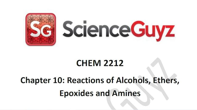 CHEM 2212 Chapter 10: Alcohol Reactions Workshop