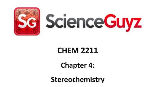 CHEM 2211 Chapter 4: Stereochemistry (Video 1)