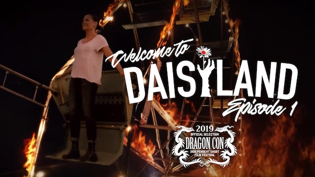 Welcome To Daisyland - Episode 1