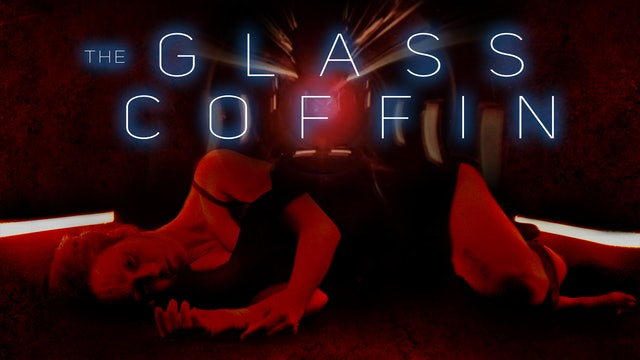 The Glass Coffin - Trailer
