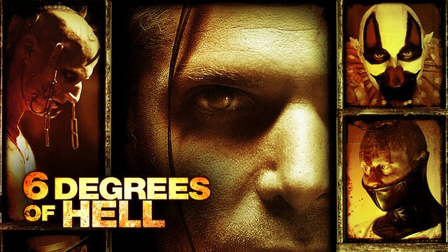 6 Degrees of Hell - Trailer