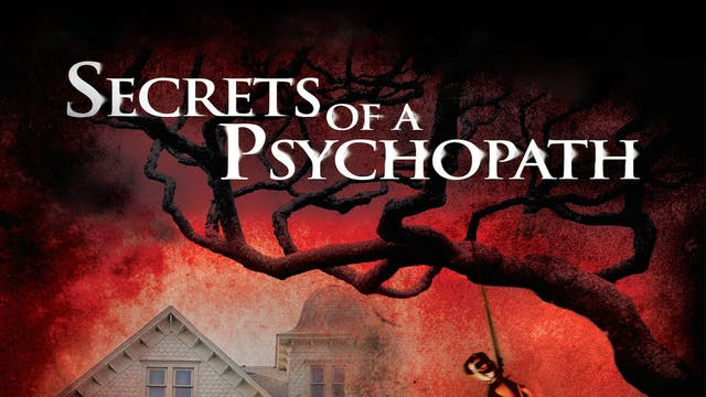 Secrets of a Psychopath - Trailer