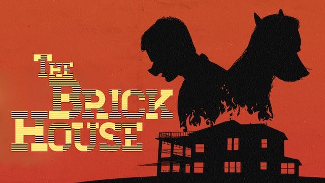 The Brick House - Trailer