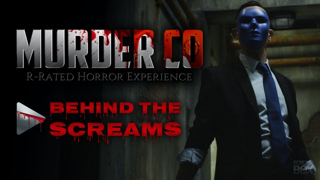 Behind The Screams: Murder Co.