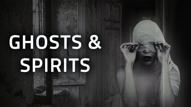 SUPERNATURAL | Ghosts & Spirits