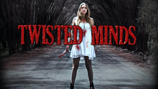 Twisted Minds - Trailer