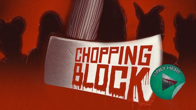 Chopping Block - Trailer