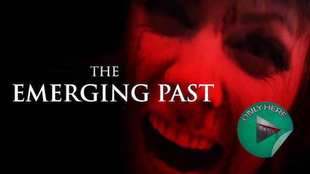 The Emerging Past: Director's Cut - T...