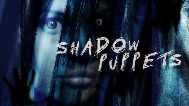 Shadow Puppets - Trailer