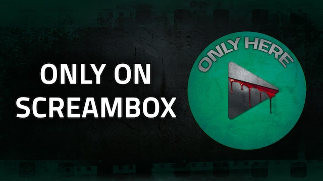 ONLY ON SCREAMBOX