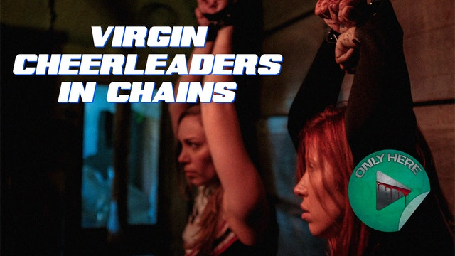 Virgin Cheerleaders in Chains