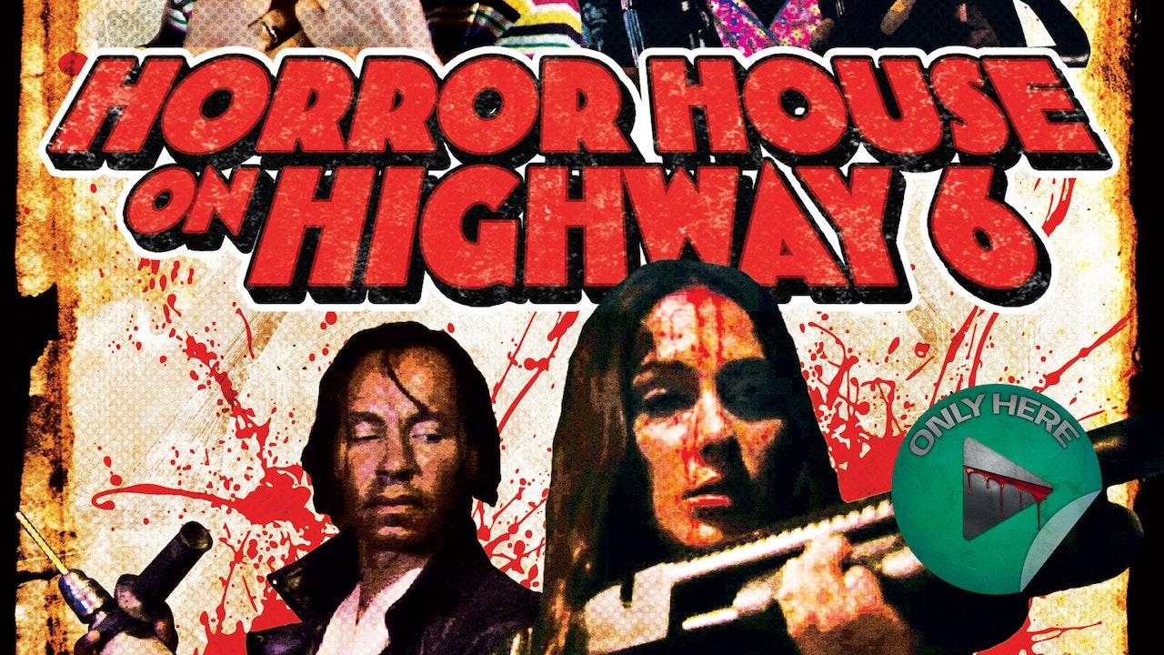 Horror House on Highway 6