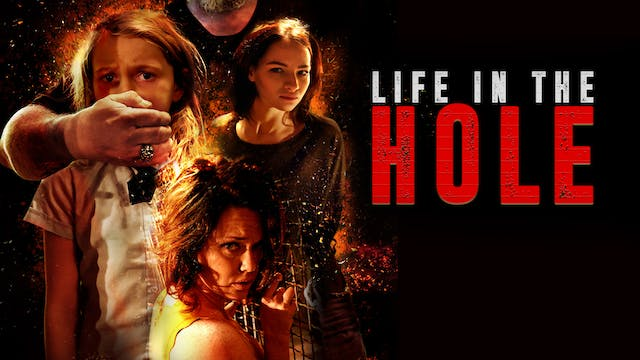 Life in the Hole - Trailer