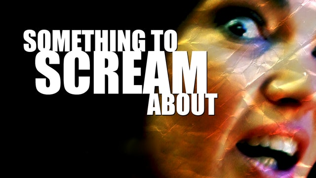 Something to Scream About - Trailer
