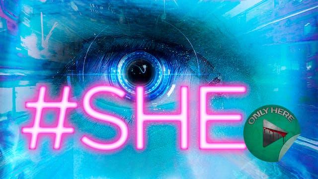 #SHE - Trailer