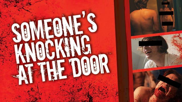 Someone's Knocking at the Door - Trailer